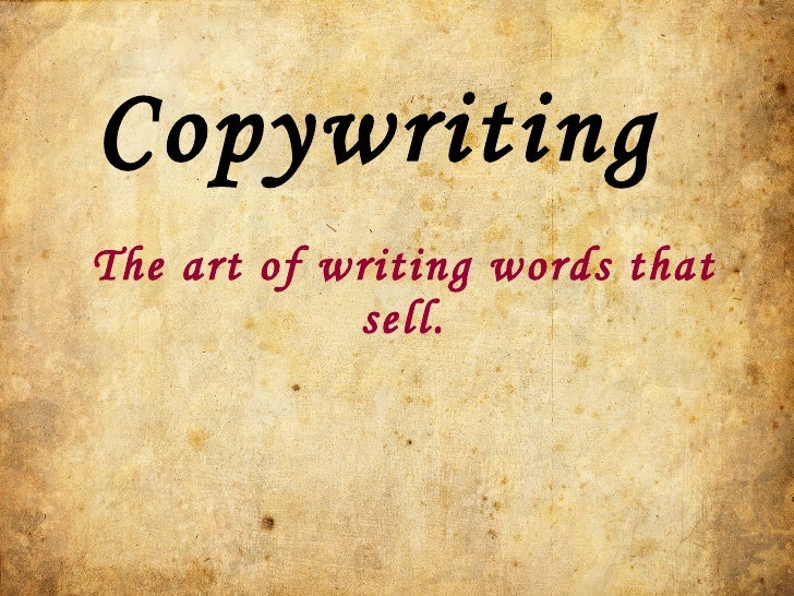 The art of writing words that sell. Copywriting