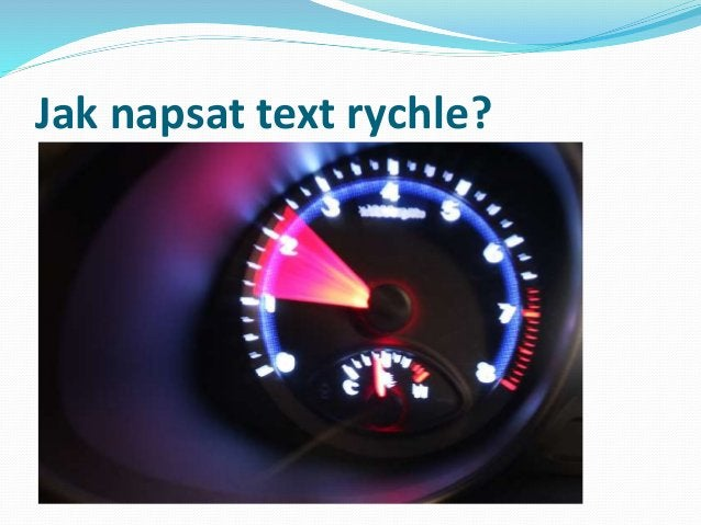 Jak napsat text rychle?