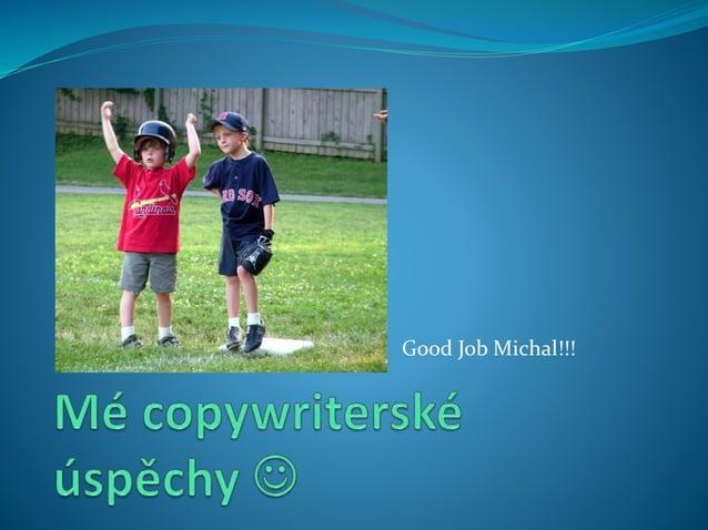 Good Job Michal!!!