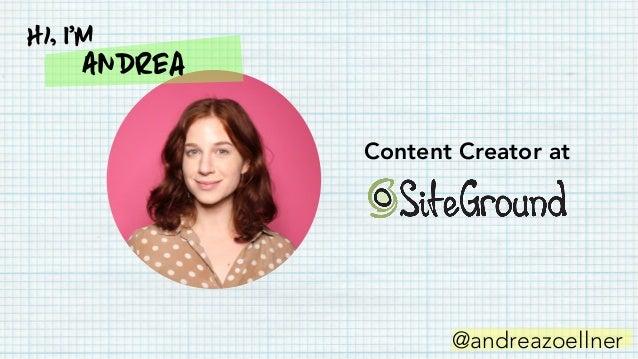 Andrea Hi, I'm Content Creator at @andreazoellner