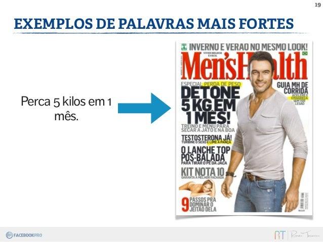 19  EXEMPLOS DE PALAVRAS MAIS FORTES  Perca 5 kilos em 1  mês.