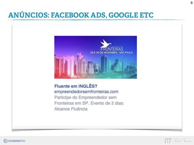 8  ANÚNCIOS: FACEBOOK ADS, GOOGLE ETC