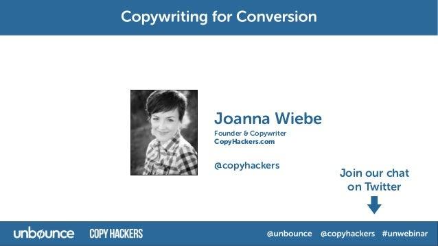 Copywriting for Conversion Webinar with Joanna Wiebe  Slide 3