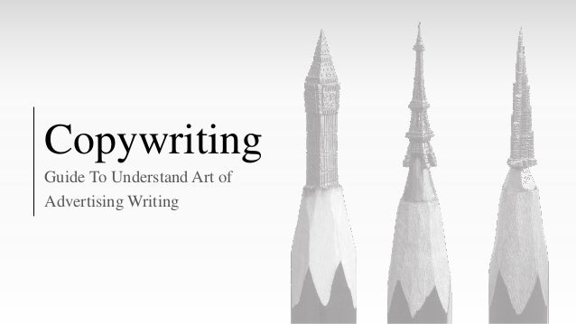 Copywriting Guide To Understand Art of Advertising Writing