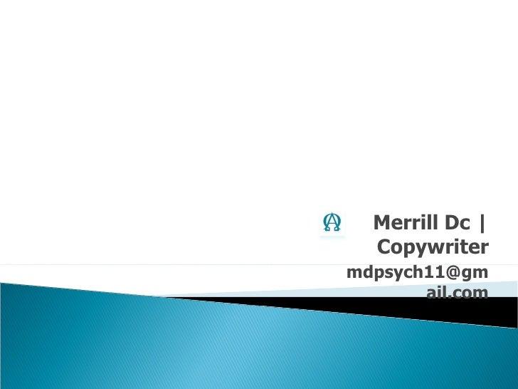 Merrill Dc   Copywriter [email_address]