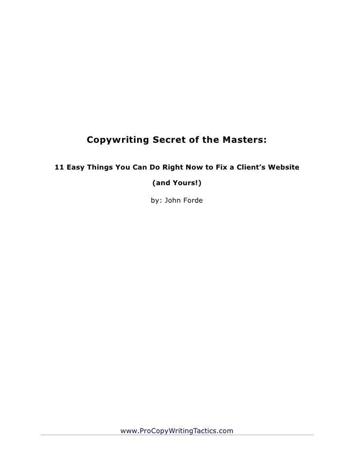 Copywriting Secret of the Masters:11 Easy Things You Can Do Right Now to Fix a Client's Website                        (an...