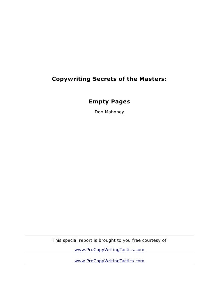 Copywriting Secrets of the Masters:                 Empty Pages                   Don MahoneyThis special report is brough...