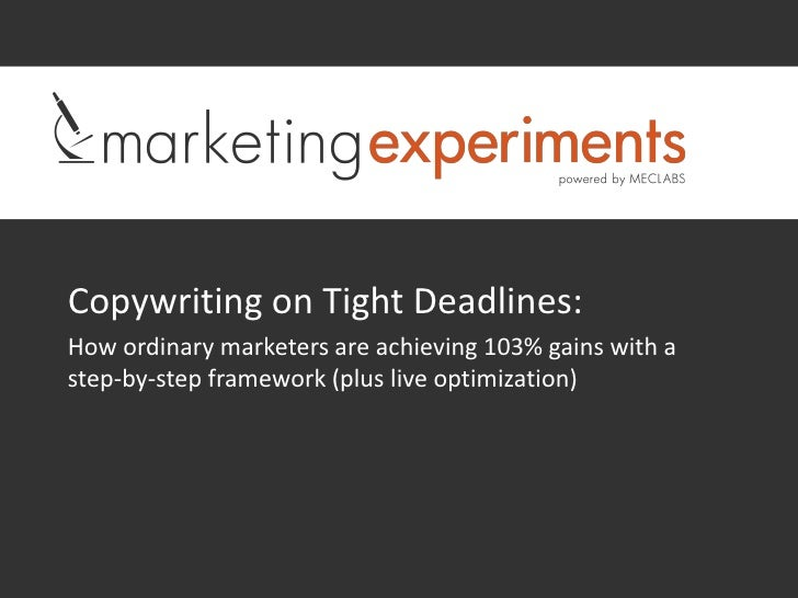 Copywriting on Tight Deadlines:How ordinary marketers are achieving 103% gains with astep-by-step framework (plus live opt...