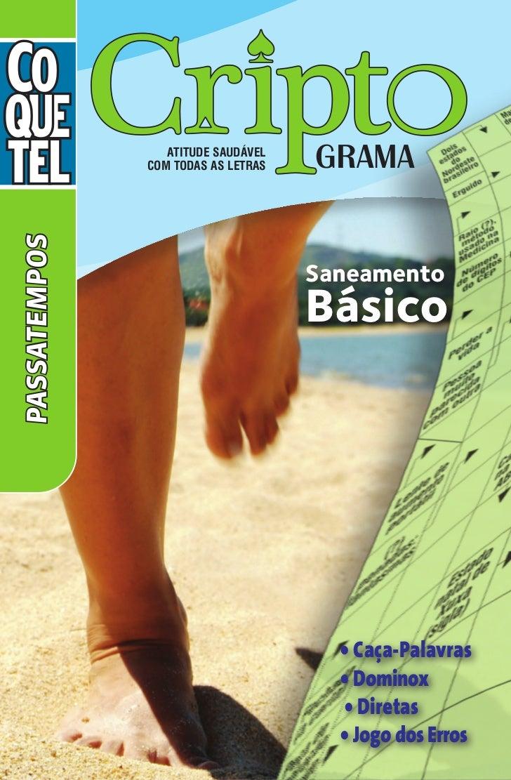 Atitude saudável              com todas as letras   GRAMAPASSATEMPOS                                    Saneamento        ...