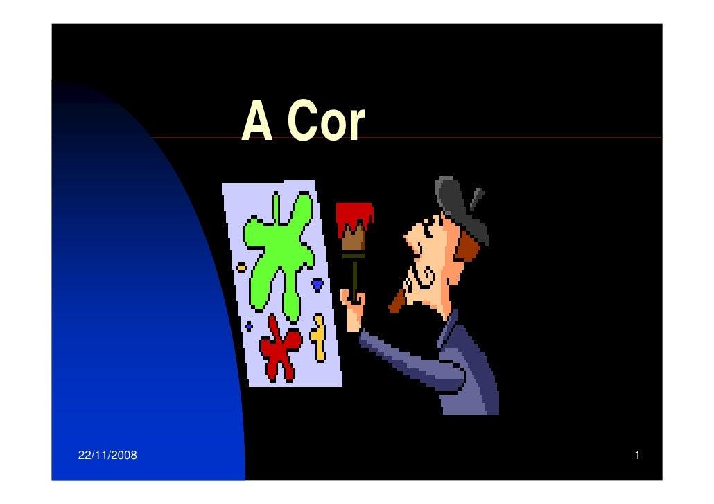 A Cor     22/11/2008           1
