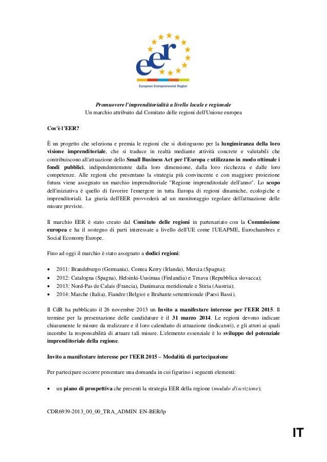 Promuovere l'imprenditorialità a livello locale e regionale Un marchio attribuito dal Comitato delle regioni dell'Unione e...