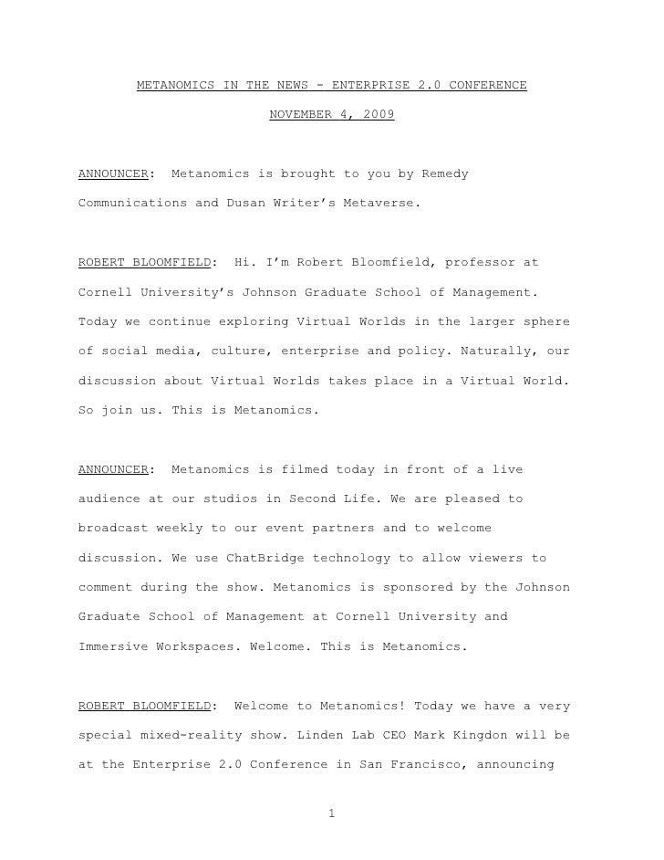 METANOMICS IN THE NEWS - ENTERPRISE 2.0 CONFERENCE                           NOVEMBER 4, 2009    ANNOUNCER:   Metanomics i...