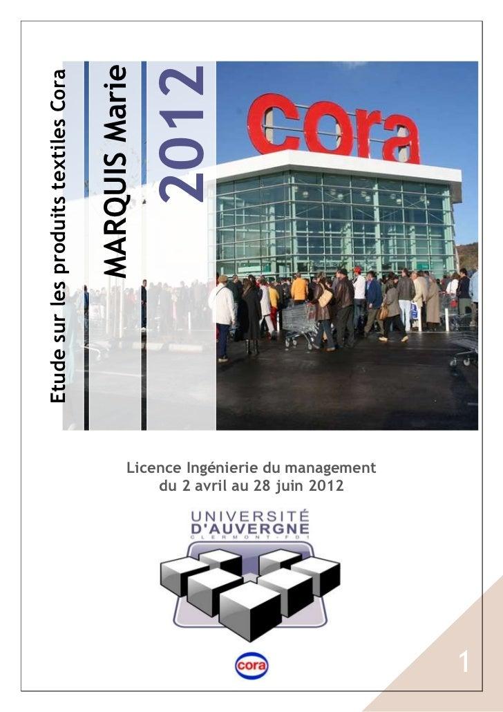 2012                                       MARQUIS MarieEtude sur les produits textiles Cora                              ...