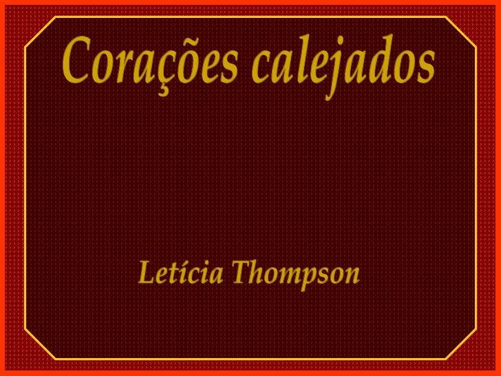 Corações calejados Letícia Thompson