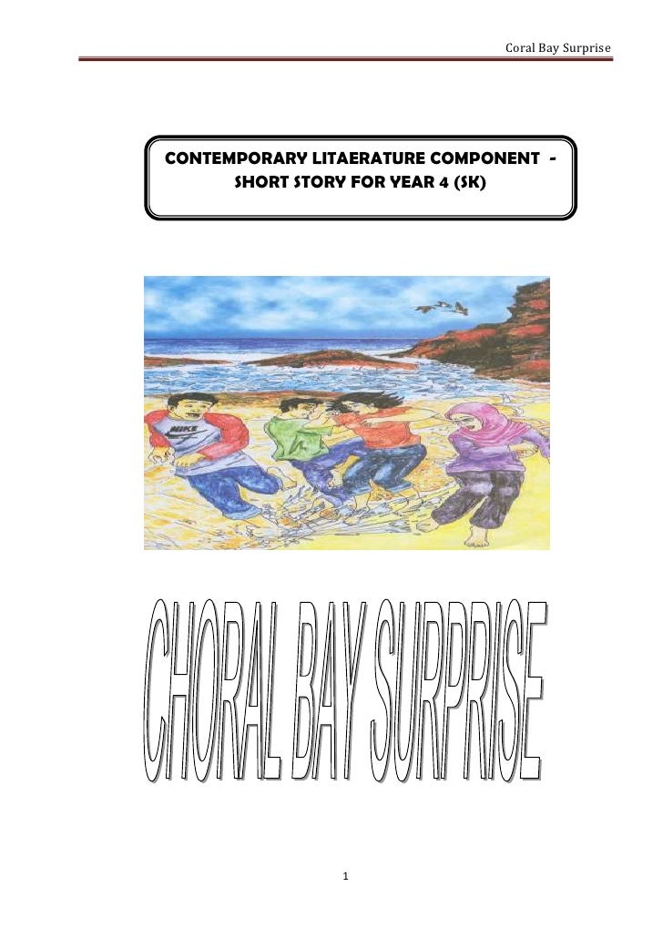 Coral Bay SurpriseCONTEMPORARY LITAERATURE COMPONENT -      SHORT STORY FOR YEAR 4 (SK)                1