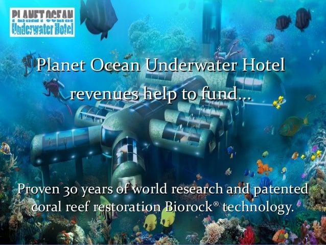 Planet Ocean Underwater Hotel Revenues Help Fund