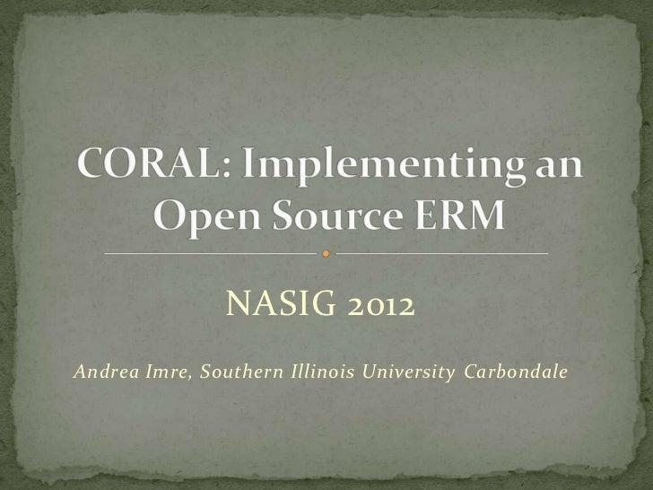 NASIG 2012Andrea Imre, Southern Illinois University Carbondale
