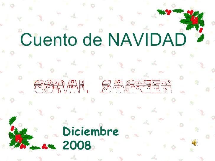 Cuento de NAVIDAD Diciembre  2008
