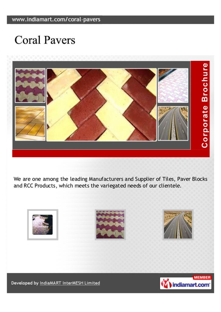 We are one among the leading Manufacturers and Supplier of Tiles, Paver Blocksand RCC Products, which meets the variegated...