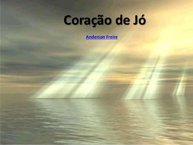 Coração de Jó Anderson Freire