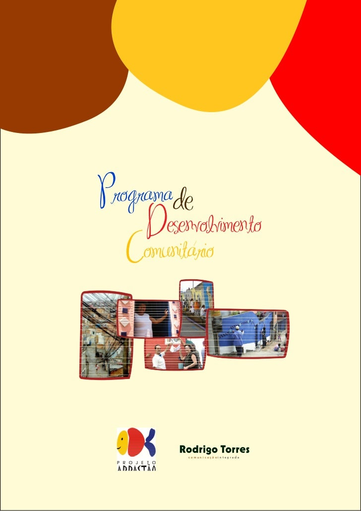 Programade     Desenvolvimento   Comunitario             /           comunicaçãointegrada