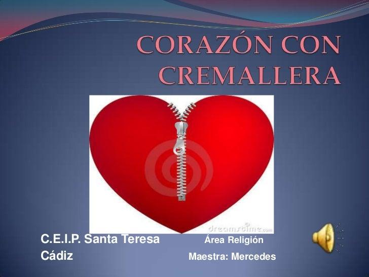 C.E.I.P. Santa Teresa      Área ReligiónCádiz                   Maestra: Mercedes