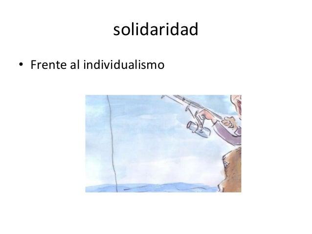 solidaridad • Frente al individualismo