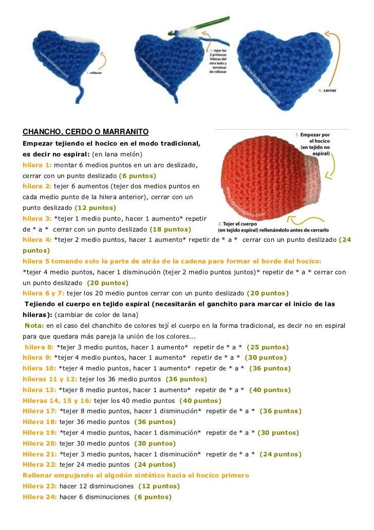 CHANCHO, CERDO O MARRANITOEmpezar tejiendo el hocico en el modo tradicional,es decir no espiral: (en lana melón)hilera 1: ...
