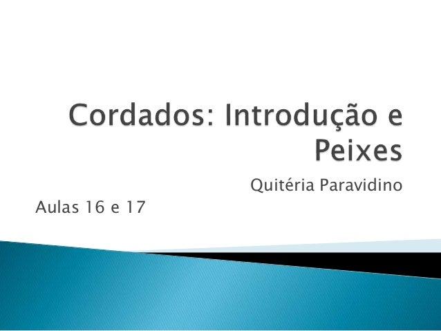 Quitéria Paravidino Aulas 16 e 17