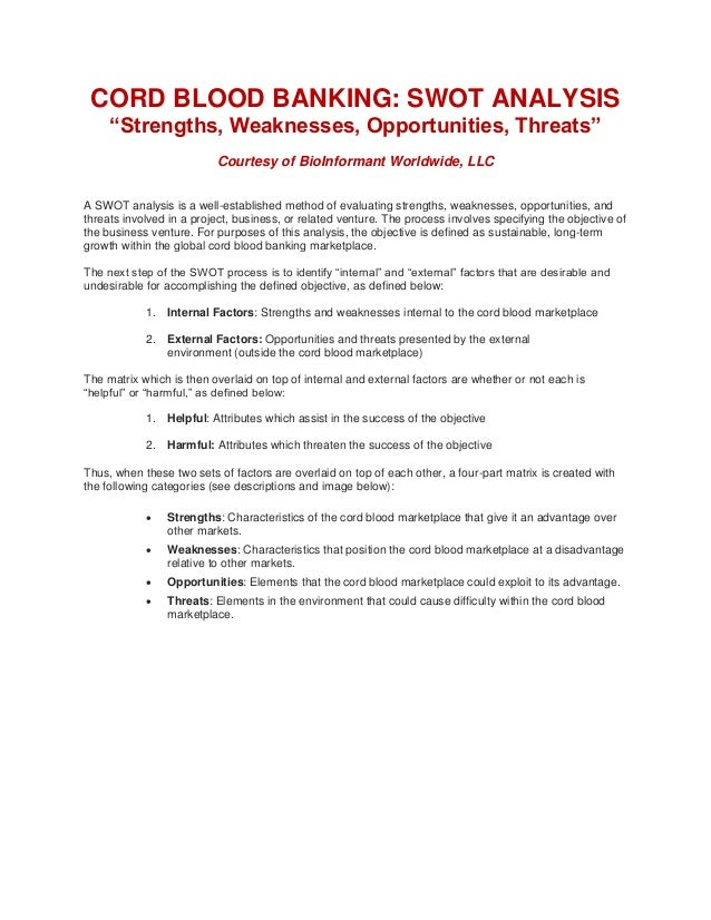 Cord blood banking swot analysis strengths weaknesses opportuniti for Blood bank planning and designing