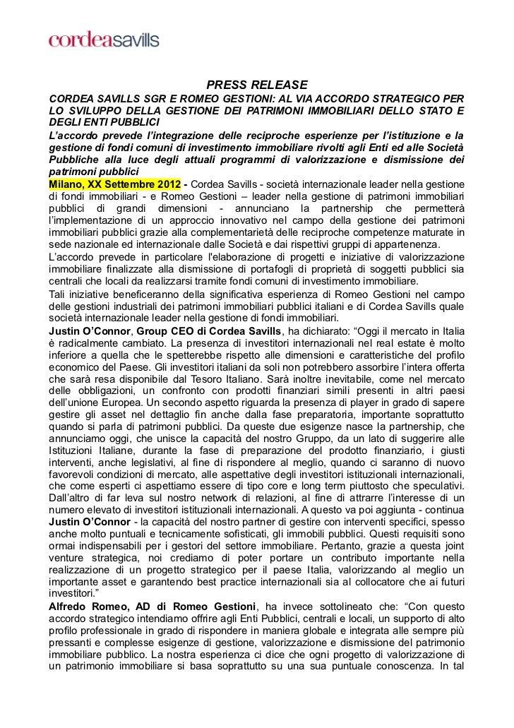 PRESS RELEASECORDEA SAVILLS SGR E ROMEO GESTIONI: AL VIA ACCORDO STRATEGICO PERLO SVILUPPO DELLA GESTIONE DEI PATRIMONI IM...