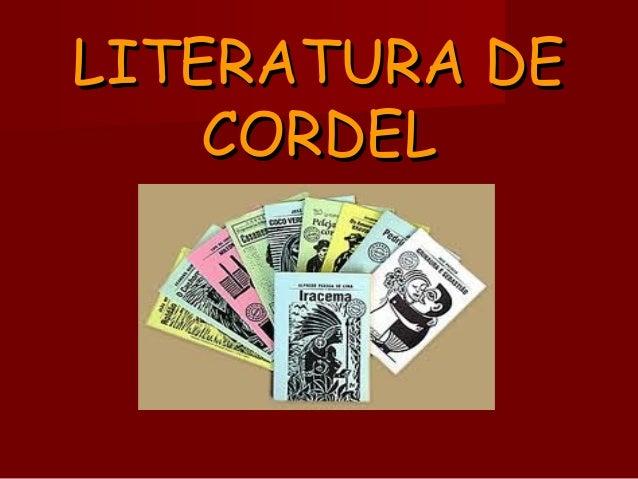 LITERATURA DELITERATURA DECORDELCORDEL