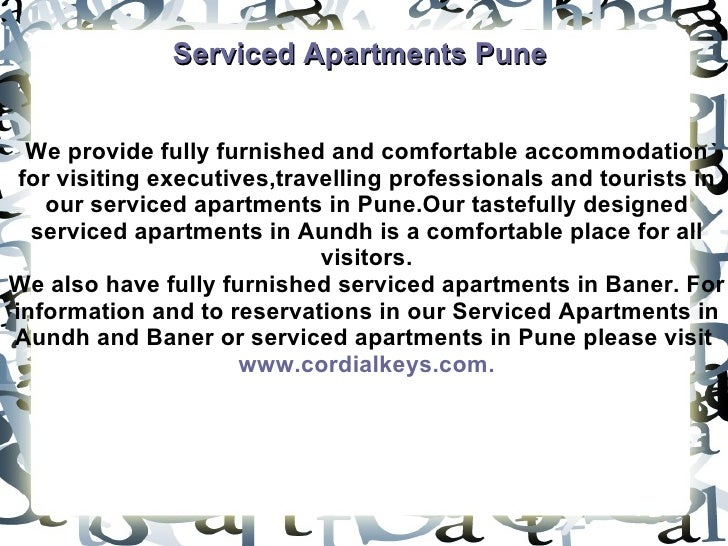 Serviced Apartments Pune We provide fully furnished and comfortable accommodation for visiting executives,travelling profe...