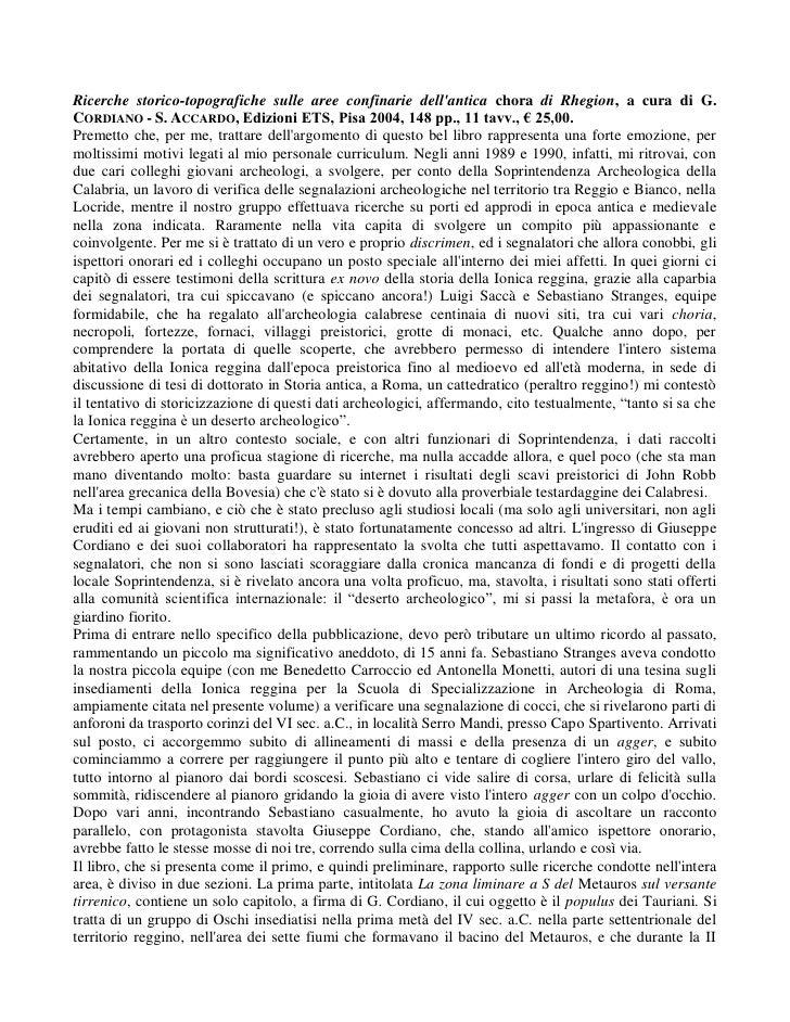 Ricerche storico-topografiche sulle aree confinarie dell'antica chora di Rhegion, a cura di G. CORDIANO - S. ACCARDO, Ediz...