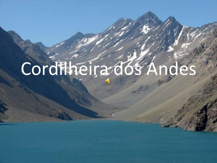 Cordilheira dos Andes<br />