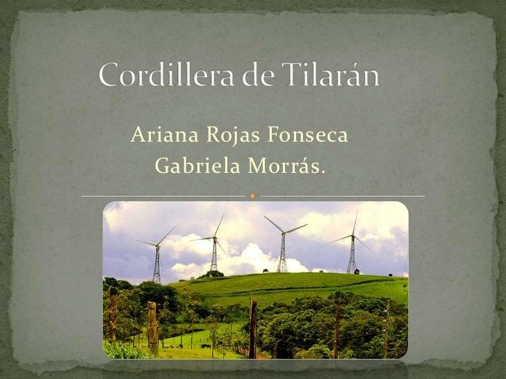 Ariana Rojas Fonseca  Gabriela Morrás.