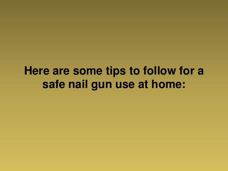 cordless nail guns home safety tips. Black Bedroom Furniture Sets. Home Design Ideas
