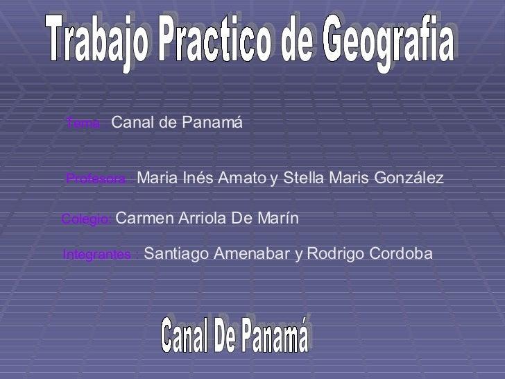 Trabajo Practico de Geografia Integrantes :  Santiago Amenabar y Rodrigo Cordoba Profesora  :   Maria Inés Amato y Stella ...