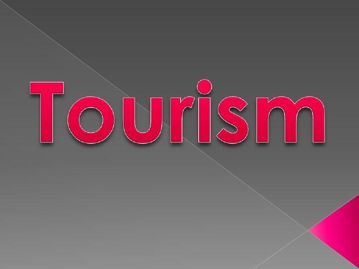 Advantages and disadvantages of tourism.