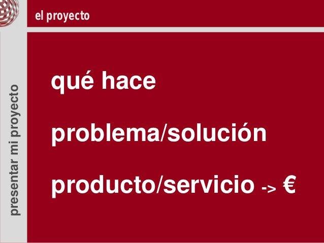 el proyecto                           qué hacepresentar mi proyecto                           problema/solución           ...