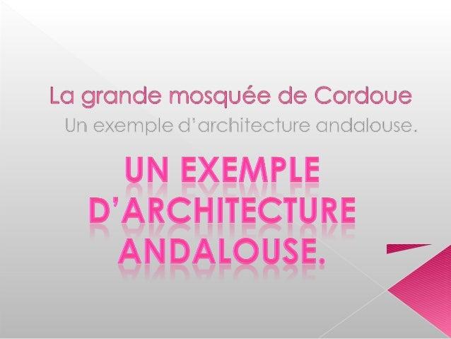  Site d'implantation de la mosquée.  Situation géographique de la Grande Mosquée de Cordoue.  Histoire et architecture ...
