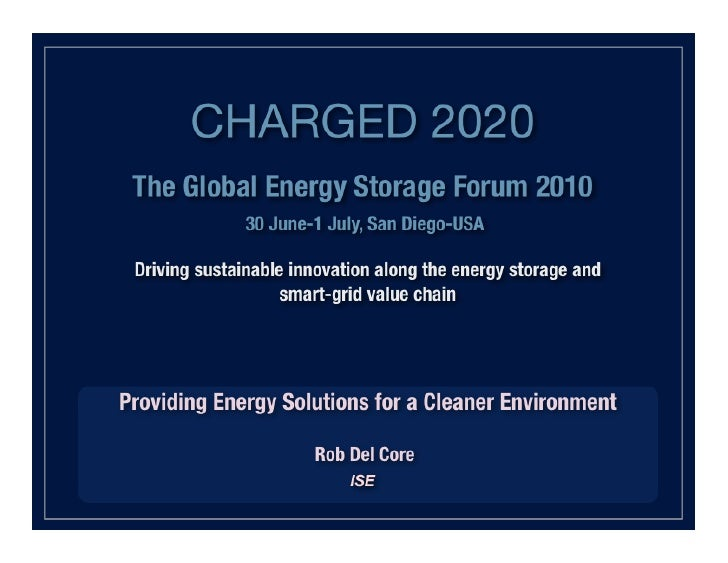 Charged 2020 Presentation      June 30 – July 1, 2010        www.isecorp.com