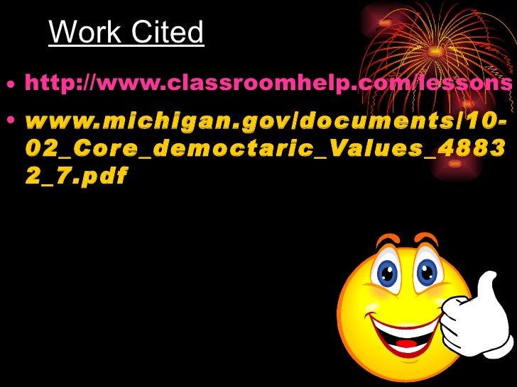Work Cited <ul><li>http://www.classroomhelp.com/lessons/cdv/cdv_definition.html </li></ul><ul><li>www.michigan.gov/documen...