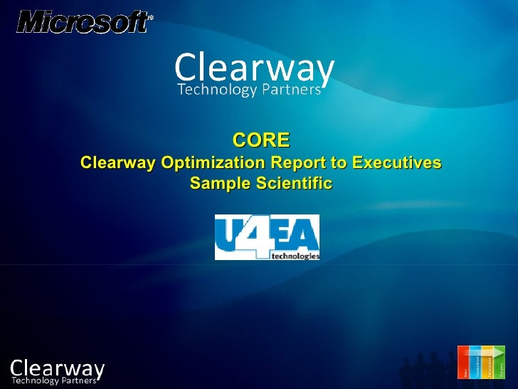CORE Clearway Optimization Report to Executives Sample Scientific