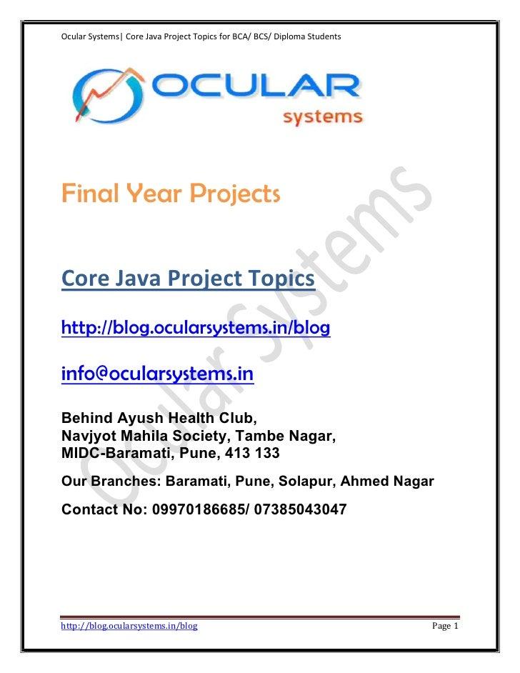 Ocular Systems| Core Java Project Topics for BCA/ BCS/ Diploma StudentsFinal Year ProjectsCore Java Project Topicshttp://b...