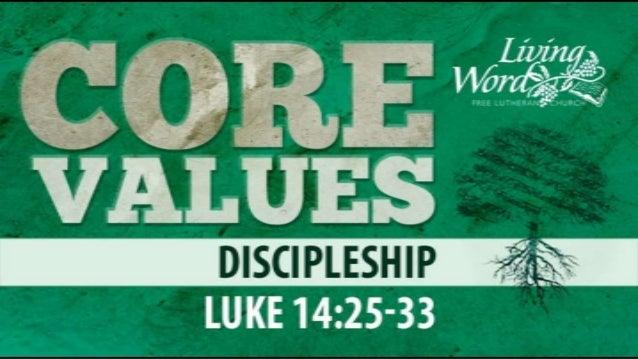 Living Word Core Values: Discipleship