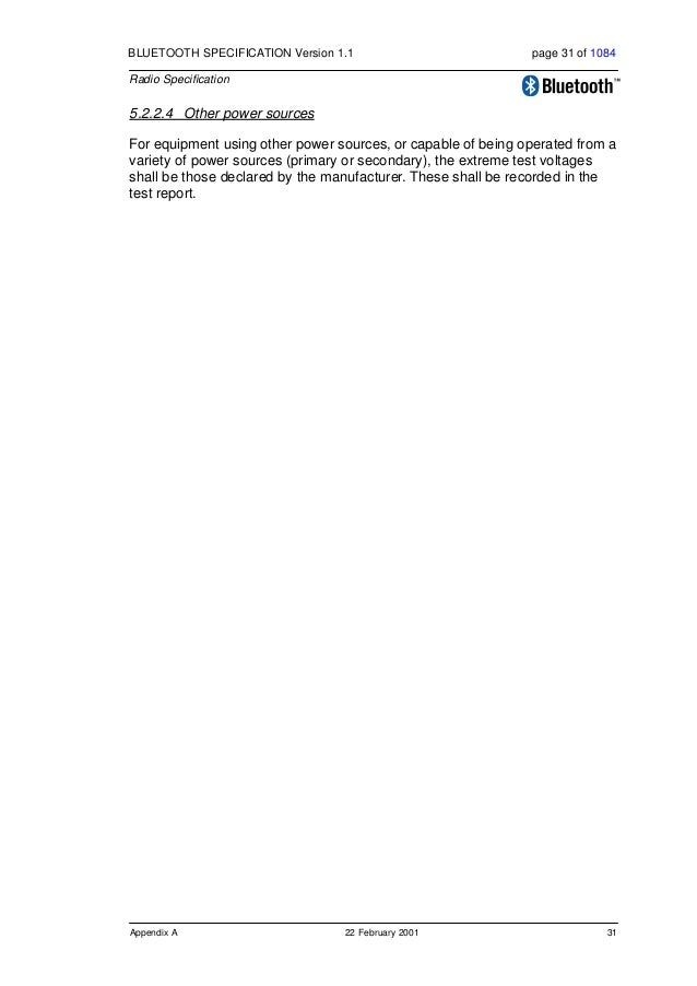 32 22 February 2001 Appendix B BLUETOOTH SPECIFICATION Version 1.1 page 32 of 1084 Radio Specification 6 APPENDIX B The Ra...