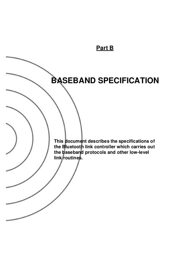 34 22 February 2001 BLUETOOTH SPECIFICATION Version 1.1 page 34 of 1084 Baseband Specification