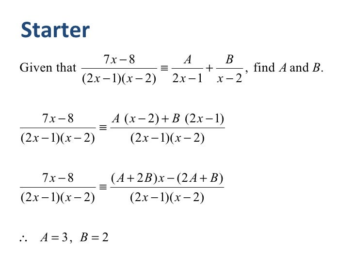 partial fractions Abstract: nine methods for expressing a proper rational function in terms of  partial fractions are presented for the case where the denominator polynomial  has.