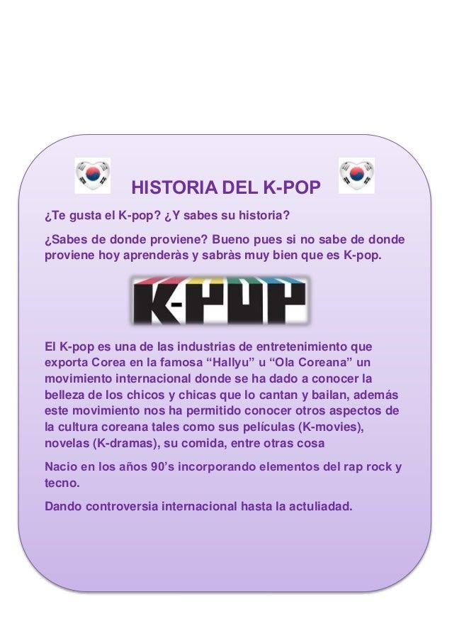 HISTORIA DEL K-POP  ¿Te gusta el K-pop? ¿Y sabes su historia?  ¿Sabes de donde proviene? Bueno pues si no sabe de donde  p...